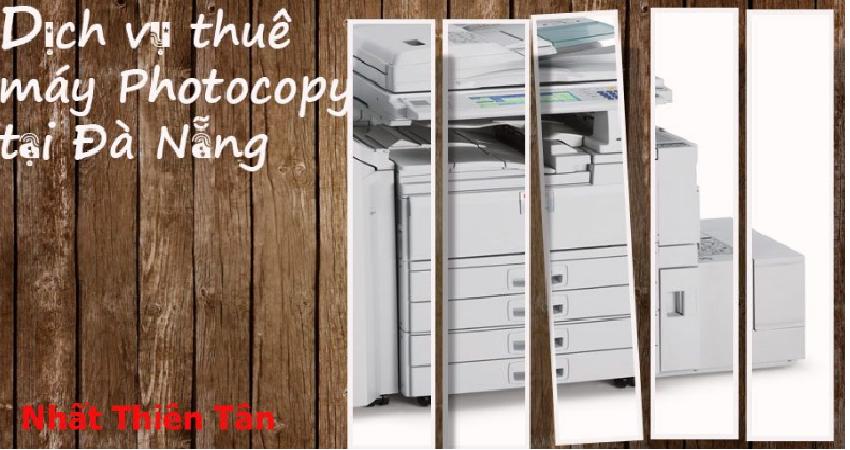 """Thuê máy Photocopy ở Đà Nẵng và những điều cần """"nhớ như đinh đóng cột"""""""